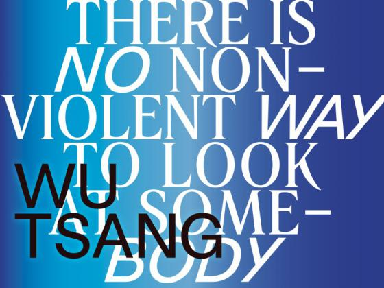 Wu Tsang: There is no nonviolent way to look at somebody